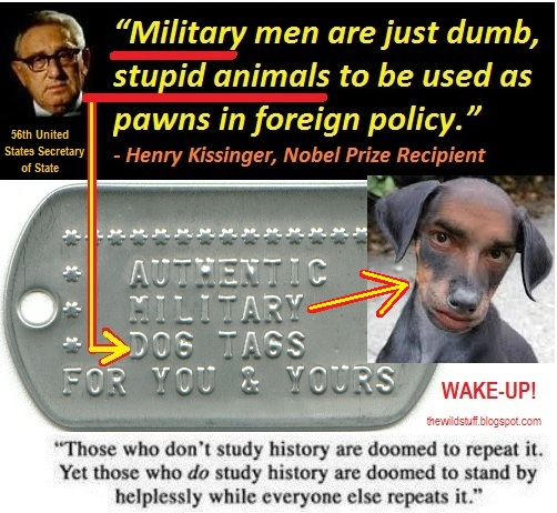 military+men+dumb+stupid+animals+kissinger+dog+tags